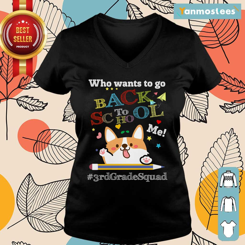 Who Wants To Go Back To School Me 3rd Grade Squad Pencil Dog Ladies Tee