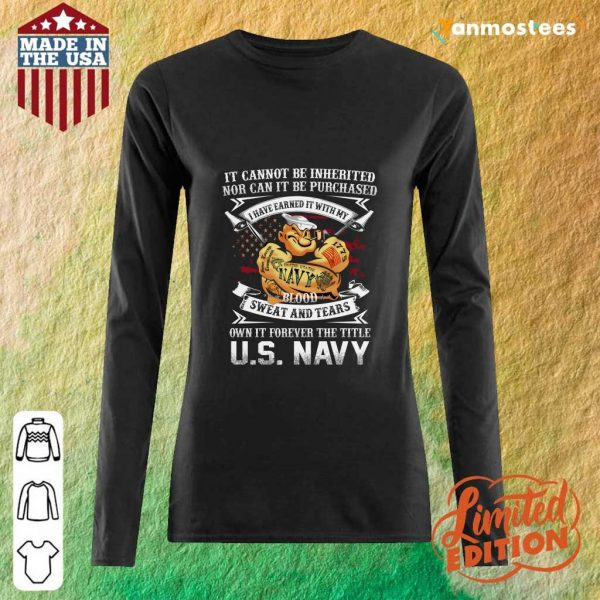 American Flag It Cannot Be Inherited Nor Can It Be Purchased Veteran Long-Sleeved