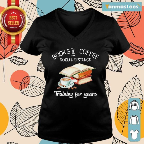 Books And Coffee Social Distance Training For Years Flower Ladies Tee
