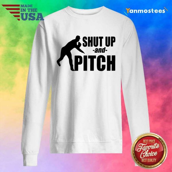 Cool Shut Up And Pitch Sweater