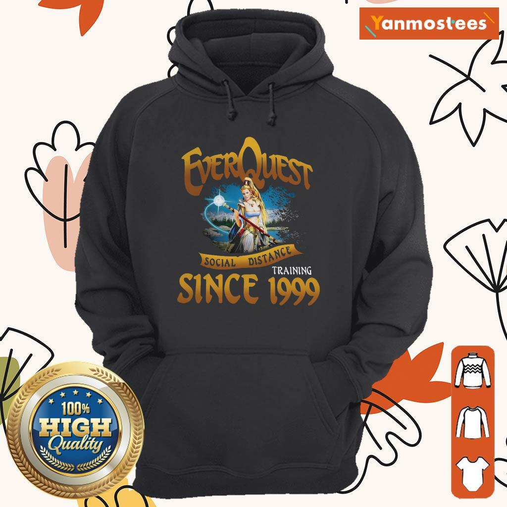 Everquest Social Distance Training Since 1999 Hoodie