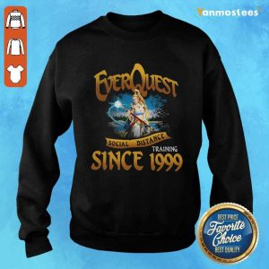 Everquest Social Distance Training Since 1999 Sweater