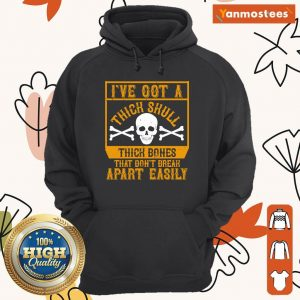 Ive Got A Thick Skull And Big Thick Bones That Dont Break Apart Easily Halloween Hoodie