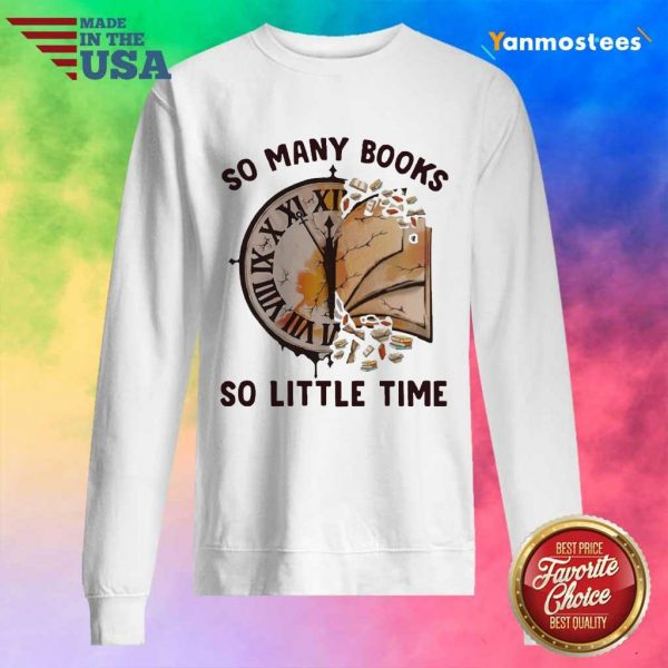 So Many Books So Little Time Sweater