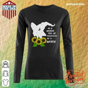 Sunflower In A World Full Of Princesses Be A Witch Halloween Long-Sleeved