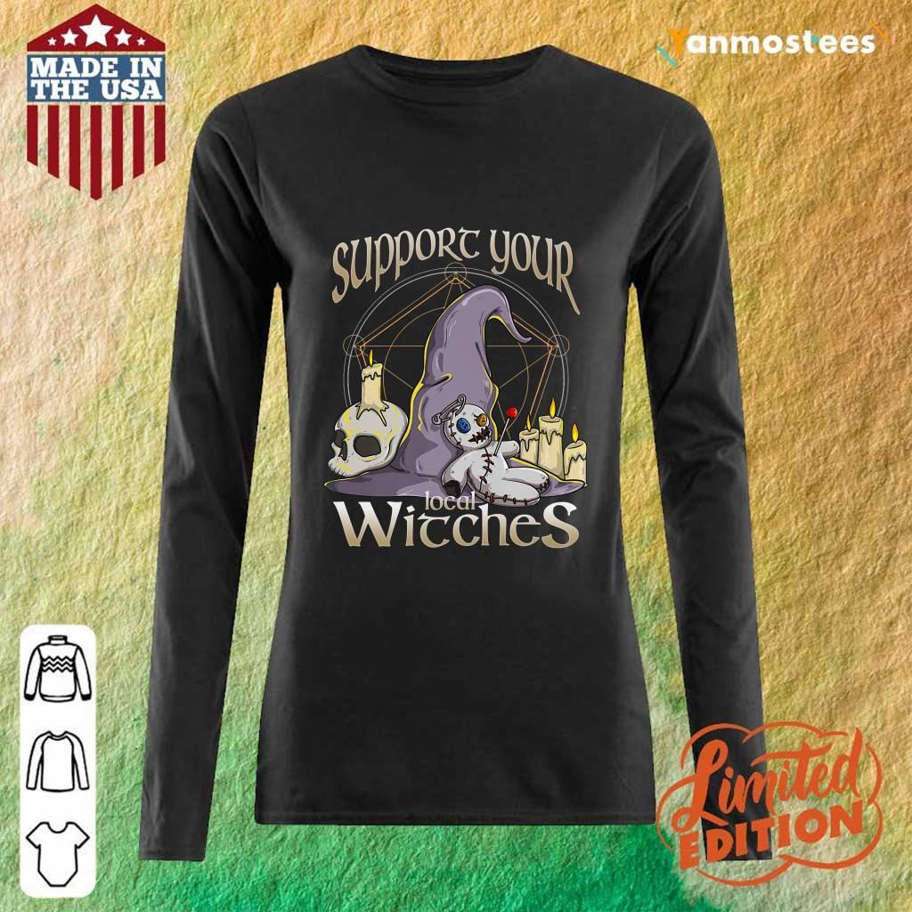Witch Support Your Local Witches Long-Sleeved
