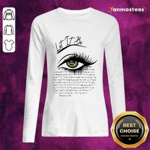 Writing I See Let It Be Eye Long-Sleeved