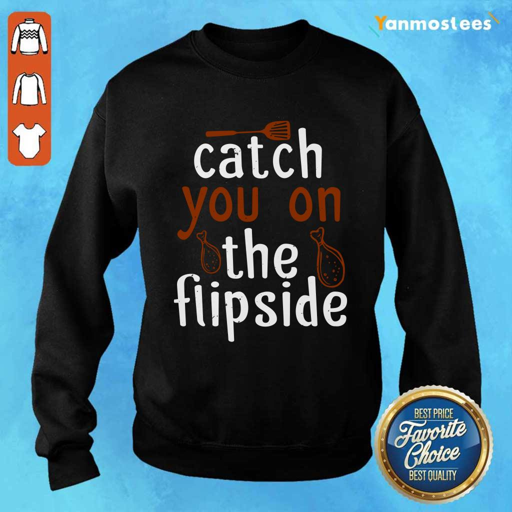 Catch You On The Flipside Sweater
