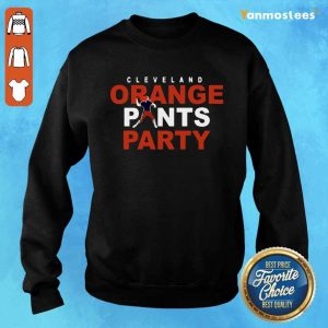 Orange Pants Party Cleveland Football 2020 Sweater