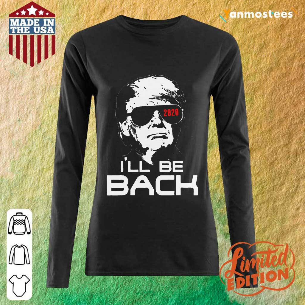 Top Trump 2020 Ill Be Back Long-Sleeved