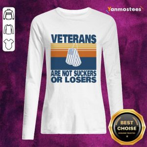 Veterans Are Not Suckers Or Losers Vintage Long-Sleeved
