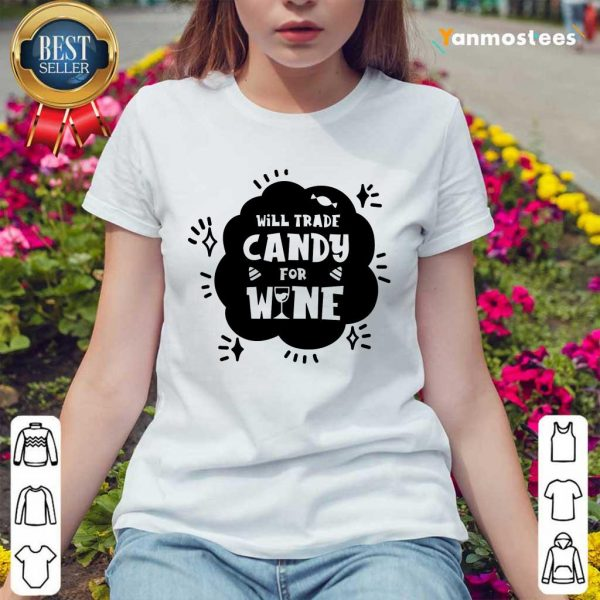 Will Trade Candy For Wine Day Of Dead Ladies Tee