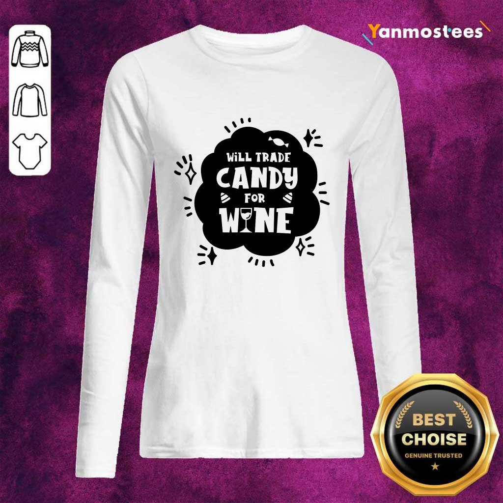 Will Trade Candy For Wine Day Of Dead Long-Sleeved