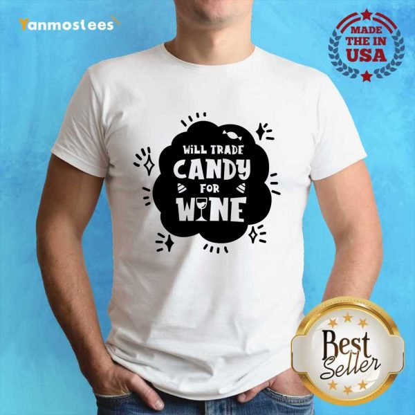 Will Trade Candy For Wine Day Of Dead Shirt